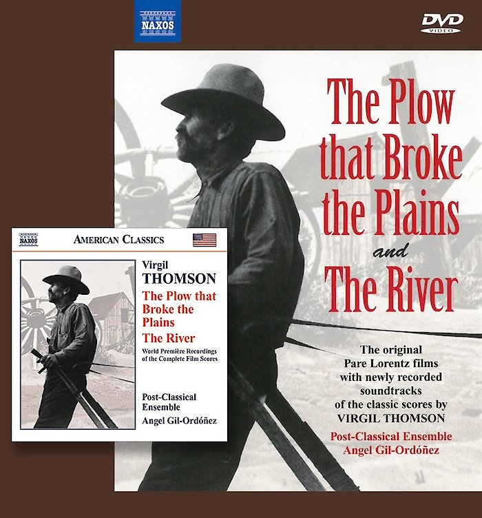 Virgil Thomson: The Plow That Broke The Plains • The River (CD and DVD)