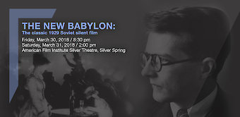 The New Babylon: The Soviet silent film classic with Shostakovich's score